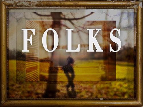 FOLKS - heroes of my mundane live