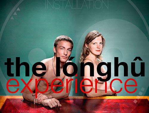 the longhu experience
